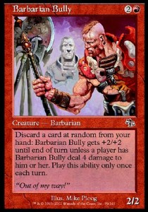 Barbaro Bravucon / Barbarian Bully