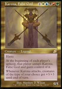 Karona, Diosa falsa / Karona, False God